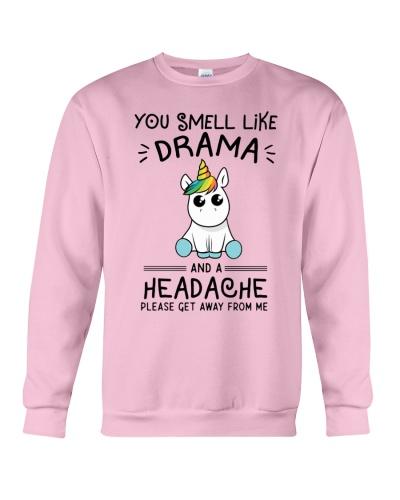Unicorn You Smell Like Drama Headcache