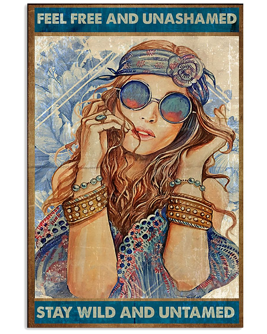 Hippie Feel Freee And unsamed 16x24 Poster