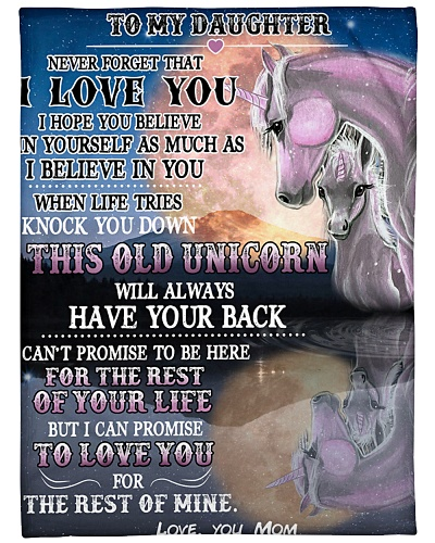 Unicorn To My Daughter Never Forget I Love You