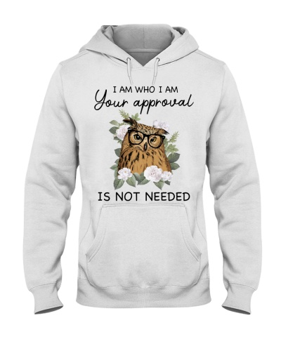 Owl I Am Who I Am Your Approval