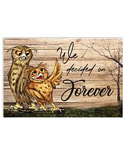 Owl We Decided On Forever 24x16 Poster front