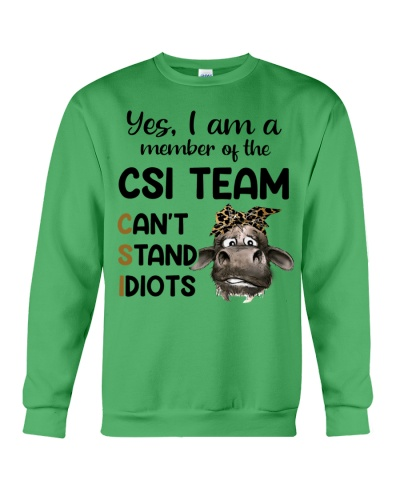 Cow Yes I Am Member Of The CSI Team
