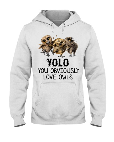 Owl Yolo You Obviously Love Owls
