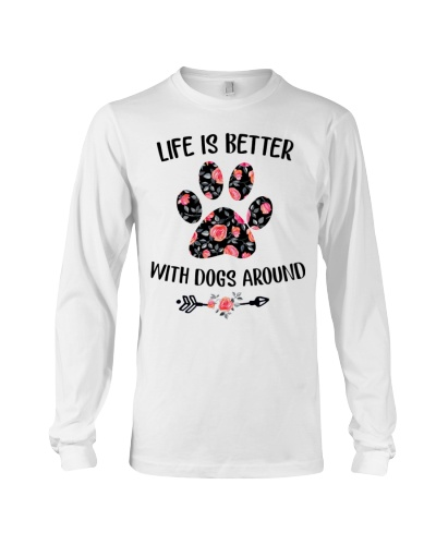 Dogs Life Is Better With Dogs Around