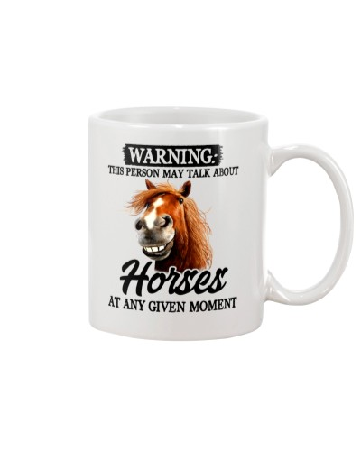 Horse Warning This person may talk about you