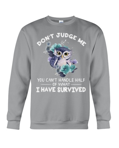 Owl Don't Judge Me You Can't Handle