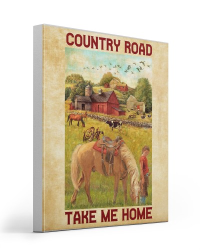 Horse Country Road Take Me Home