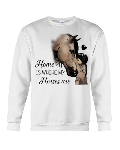 Horse Home Is Where My Horse Are