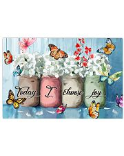 Butterfly Today I Choose Joy  24x16 Poster front
