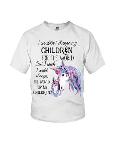 Unicorn I Wouldn't Change My Children