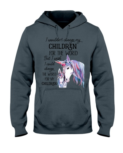 Unicorn I Wouldn't Change My Children
