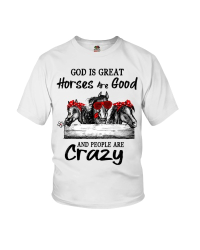 Horse God is great horses are good people crazy