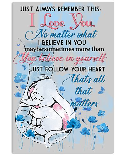 Elephant Just Always Remember This I Love You