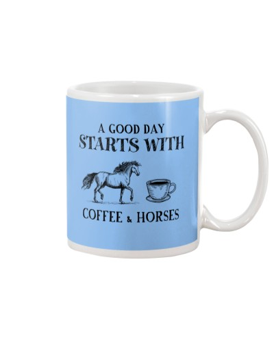 Horse A good day starts with coffee and horses