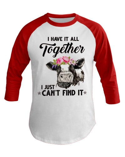 Cow I Have It All Together