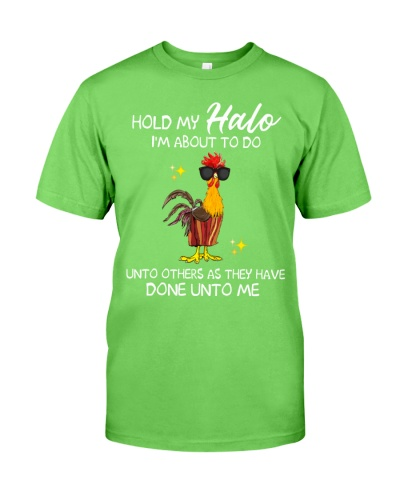 Chicken Hold My Halo I'm ABout To Do