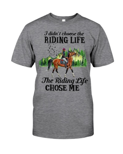 Horse I didn't choose the riding life