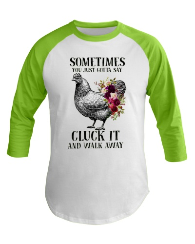 Chicken Sometimes You Just Gotta Say