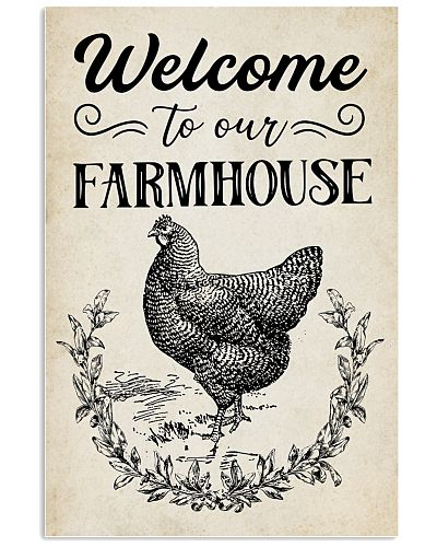 Chicken Welcome To Our Farmhourse