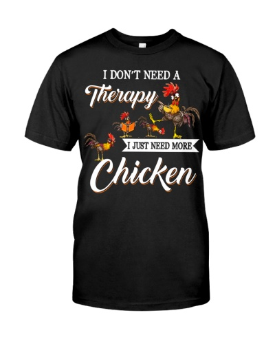 Chicken I Don't Need A Therapy