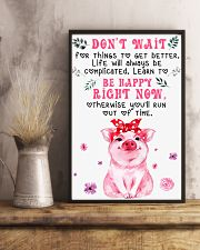 Pig Dont' Wait For Things To Get Better 16x24 Poster lifestyle-poster-3