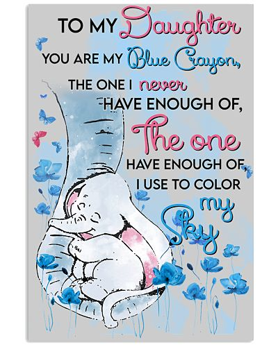 Elephant To My Daughter You Are My Blue Crayon