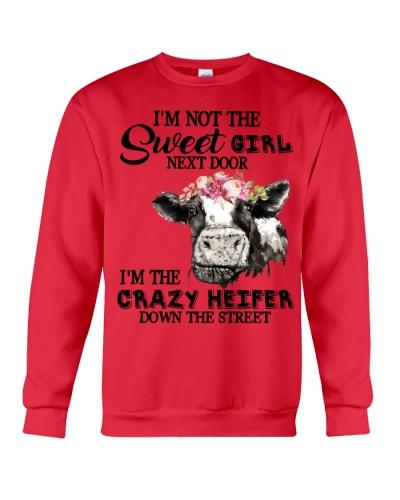 Cow I'm Not The Sweet Girl Next Door Crazy Heifer