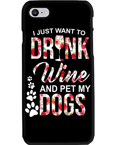 Dog I Just Want To Drink Wine And Pets My Dog