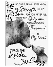 Bear No One Else Will Ever Know The Strenght 16x24 Poster front
