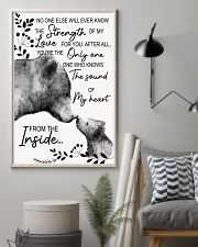 Bear No One Else Will Ever Know The Strenght 16x24 Poster lifestyle-poster-1