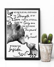 Bear No One Else Will Ever Know The Strenght 16x24 Poster lifestyle-poster-8