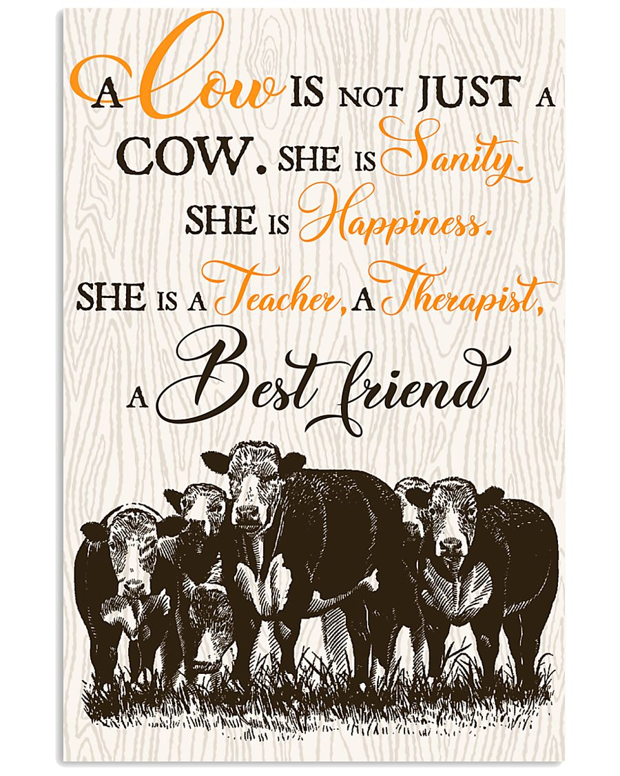 Cow A Cow Is Not Just A Cow She Is Sanity  16x24 Poster