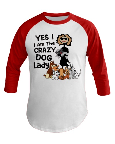 Dog Yes I Am The Crazy Dog Lady