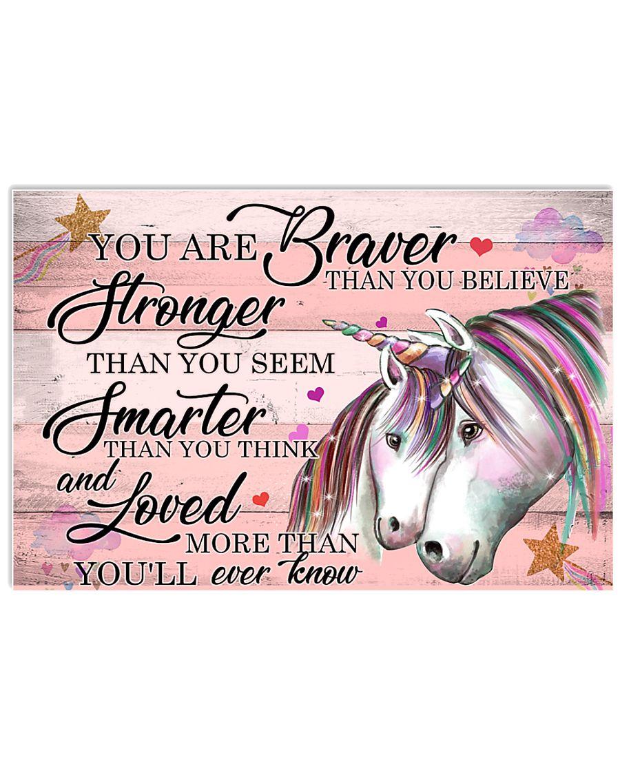 Unicorn You Are Braver 24x16 Poster
