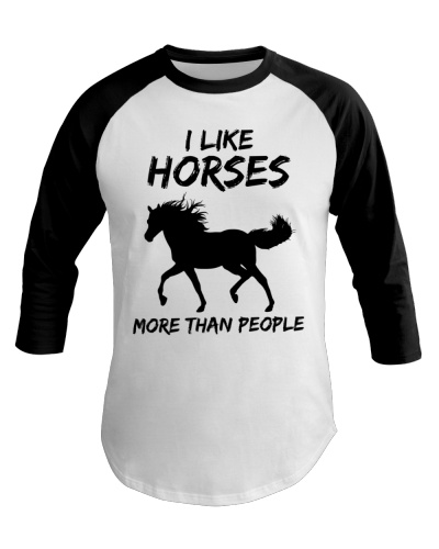 Horse I Like Horses More Than People