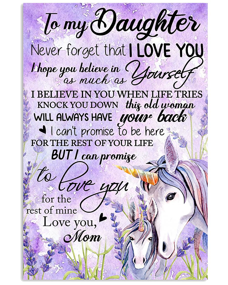 Unicorn To My Daughter Never  16x24 Poster