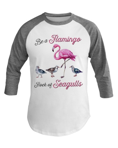 Flamingo Be A Flamingo