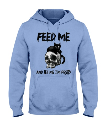 Cat Feed Me And Tell Me Pretty