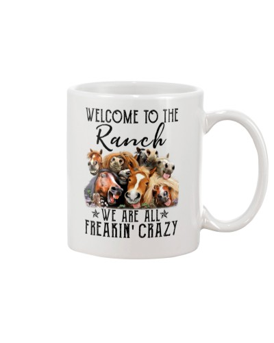 Horse Welcome to the ranch we're all crazy