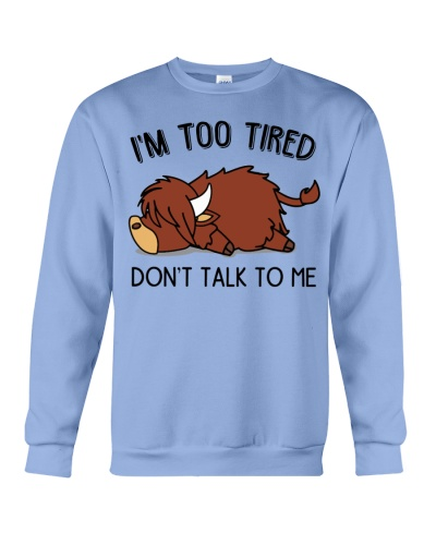 Cattle I'm too tired Don't talk to me