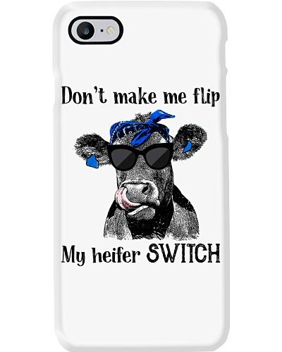 Cattle Don't make me flip My heifer switch Funny