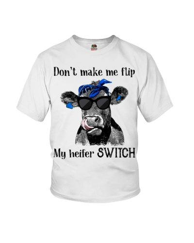 Cattle Don't make me flip My heifer switch Funny