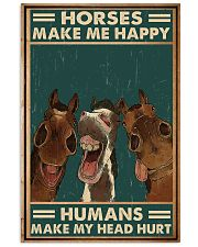 Horse Horse Make Me Happy  16x24 Poster front
