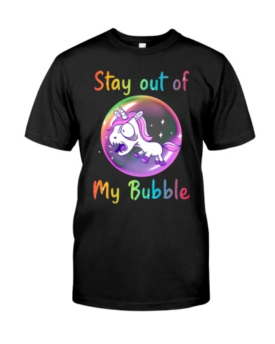 Unicorn Stay Out Of My Bubble