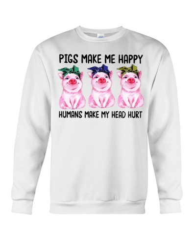Pigs Make Me Happy Human Make My Head Hurt