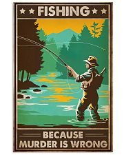 Fishing Because  16x24 Poster front