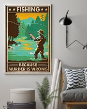 Fishing Because  16x24 Poster lifestyle-poster-1