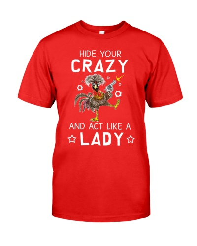 Chicken Hide Your Crazy And Act Like A Lady