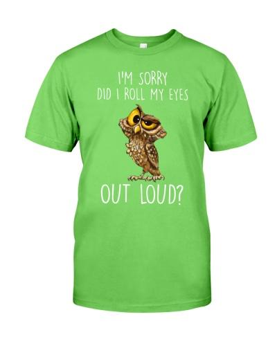 Owl I'm Sorry Did I Roll My Eyes