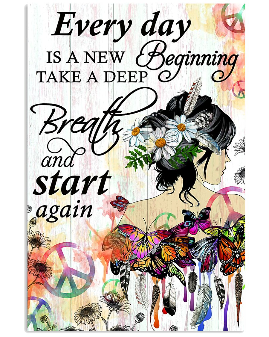 Hippie Everyday is a new beginning 16x24 Poster